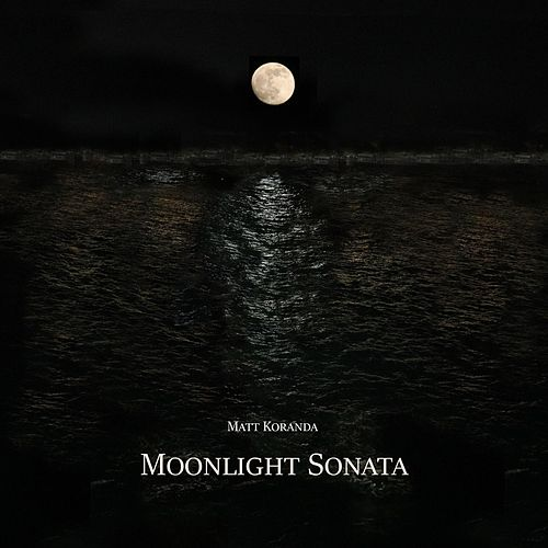 Moonlight Sonata de Matt Koranda