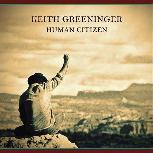 Human Citizen de Keith Greeninger
