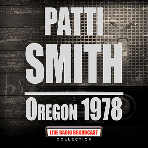Oregon 1978 (Live) de Patti Smith