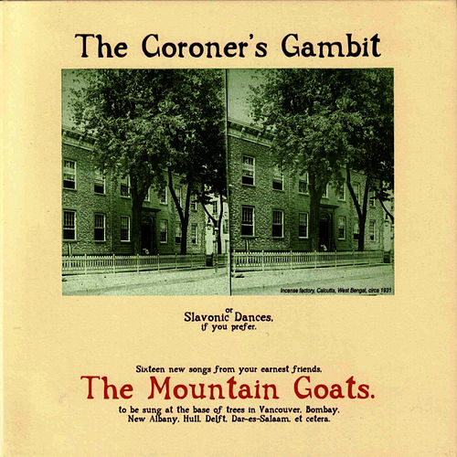 The Coroner's Gambit by The Mountain Goats