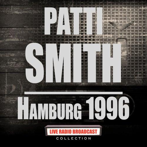 Hamburg 1996 (Live) de Patti Smith