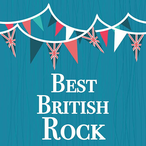 Best British Rock by Various Artists