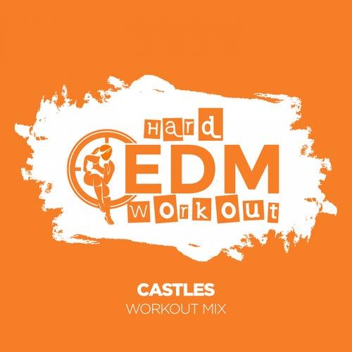 Castles von Hard EDM Workout