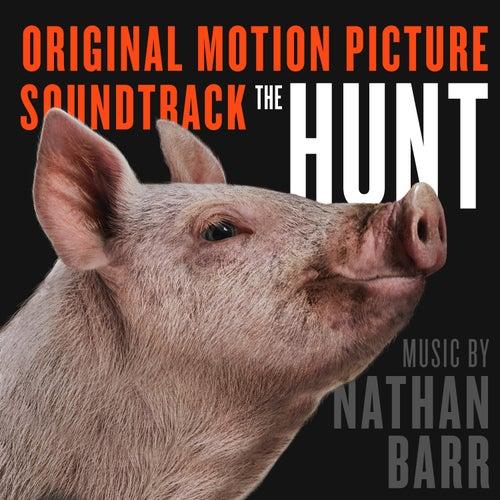The Hunt (Original Motion Picture Soundtrack) von Nathan Barr