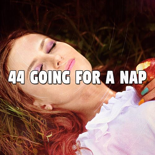 44 Going For a Nap von Best Relaxing SPA Music