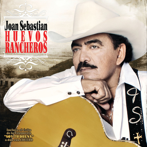 Huevos Rancheros de Joan Sebastian