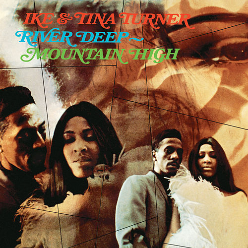 River Deep-Mountain High von Ike and Tina Turner