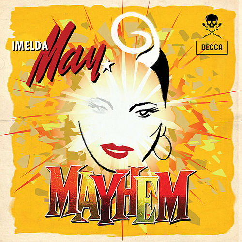 Mayhem by Imelda May