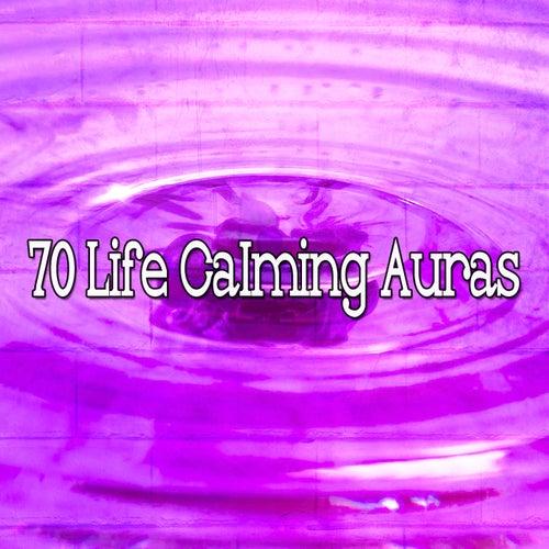 70 Life Calming Auras von Entspannungsmusik
