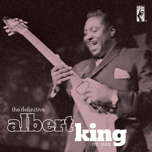 The Definitive Albert King by Albert King
