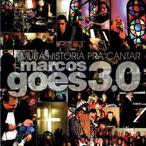 3.0 Muita História pra Cantar (Ao Vivo) von Marcos Góes