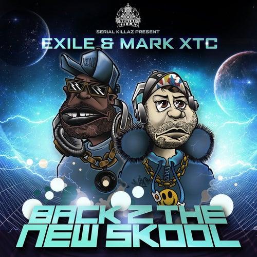 Back 2 the New Skool de Exile