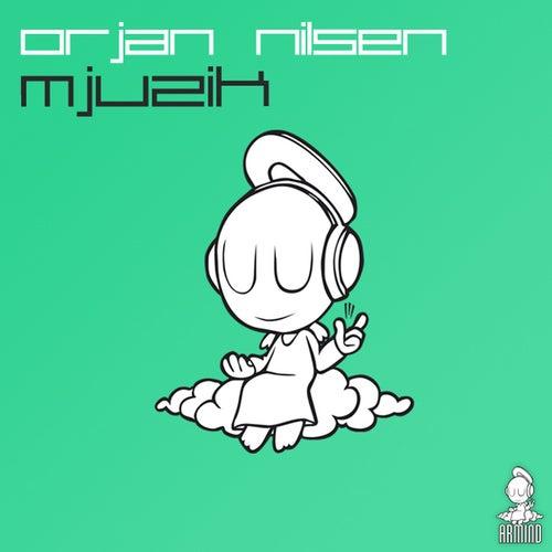 Mjuzik von Orjan Nilsen