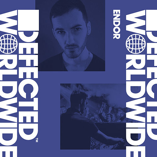 Defected Worldwide (DJ Mix) by Endor
