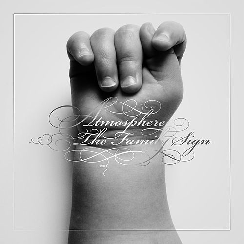 The Family Sign (Instrumental Version) by Atmosphere