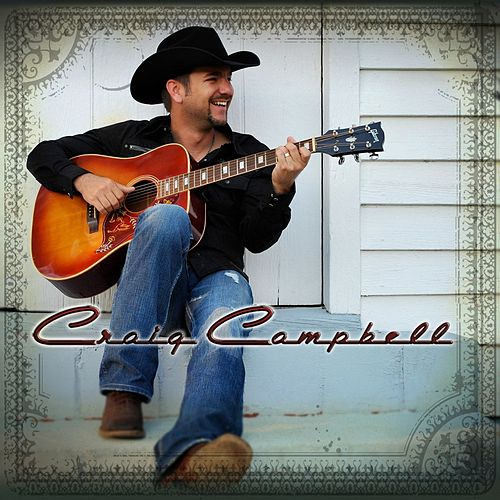 Craig Campbell by Craig Campbell