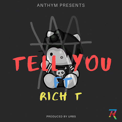 Tell You by Anthym