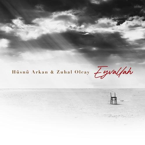 Eyvallah by Hüsnü Arkan