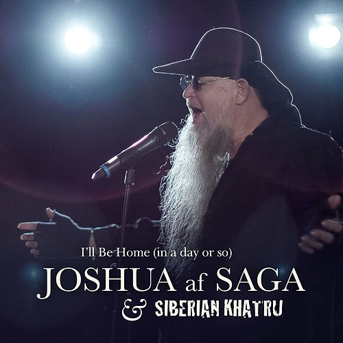 I'll Be Home (In a Day or so) de Joshua af Saga