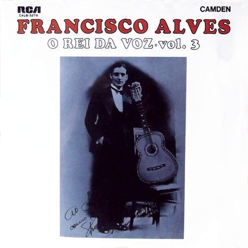 O Rei da Voz, Vol. 3 de Francisco Alves