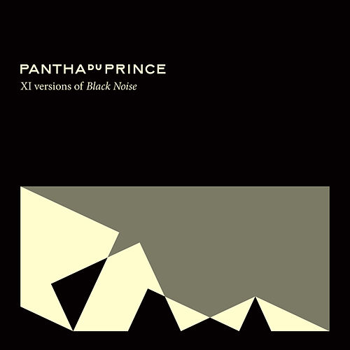 XI versions of Black Noise by Pantha Du Prince