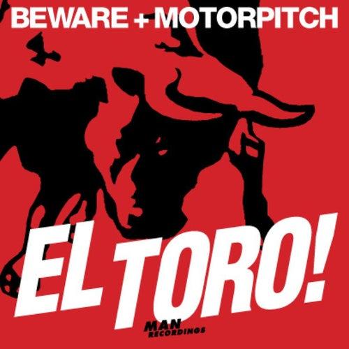 El Toro EP by Beware