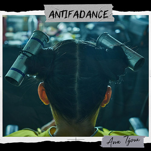 Antifa Dance de Ana Tijoux