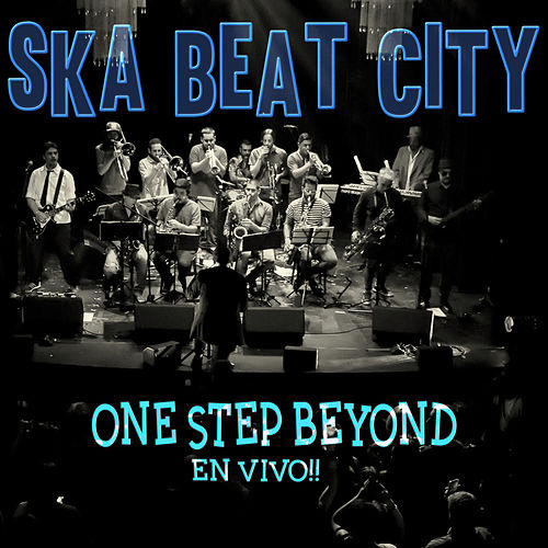 One Step Beyond (Big Band en Vivo) de Ska Beat City