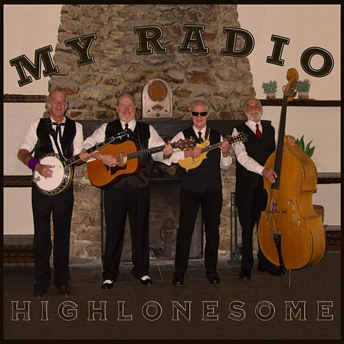 My Radio by The High Lonesome