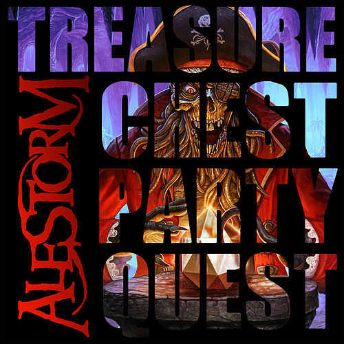 Treasure Chest Party Quest by Alestorm