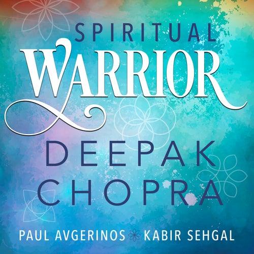 Spiritual Warrior by Deepak Chopra