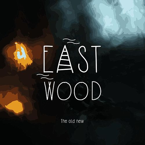 The Old New by Eastwood
