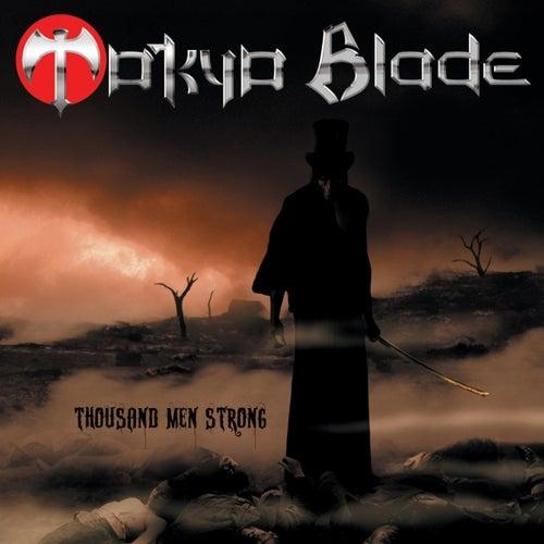 Thousand Men Strong de Tokyo Blade