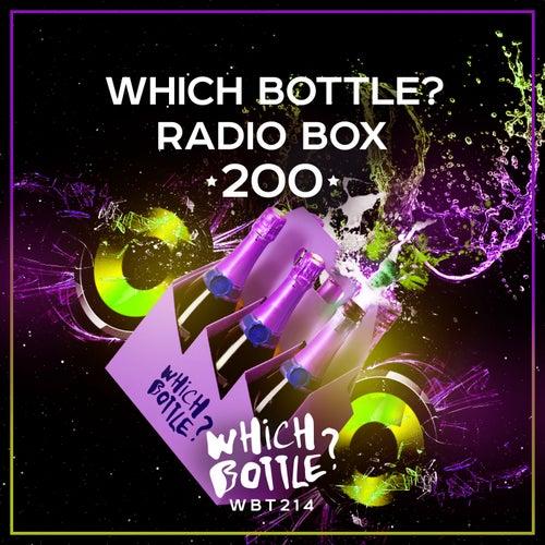 Which Bottle?: RADIO BOX 200 von Various Artists