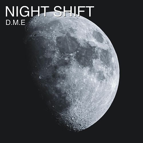 Night Shift de D-Me