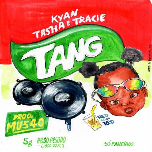 Tang de Tasha Kyan