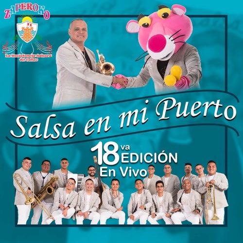 Salsa en Mi Puerto, 18vo. Edición en Vivo de ZAPEROKO La Resistencia Salsera del Callao