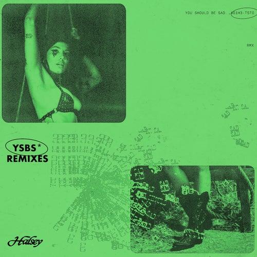You should be sad (Remixes) de Halsey