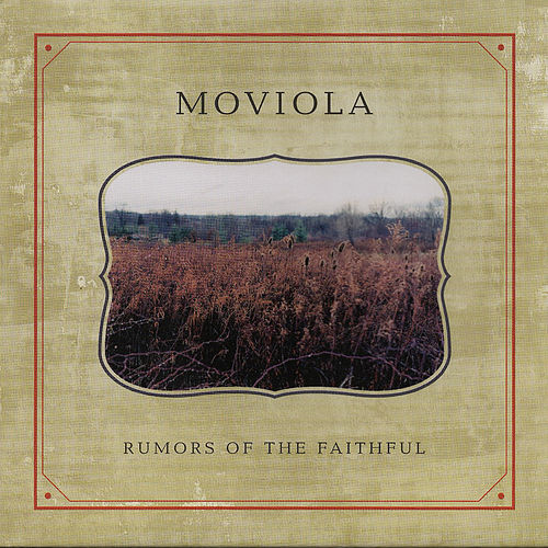 Rumors of the Faithful de Moviola