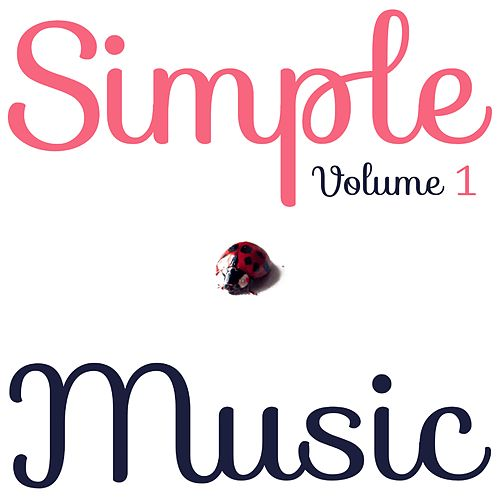 Simple Music, Vol. 1 de Baby Sleep Music (1)