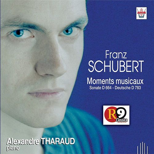 Schubert - Moments musicaux : Sonate D.664, Deutsche D.783 de Alexandre Tharaud