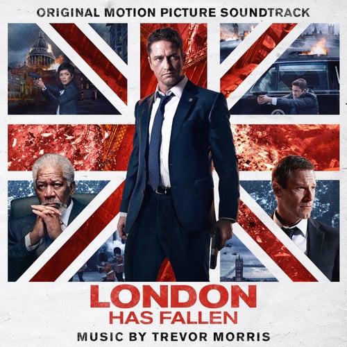 London Has Fallen (Original Motion Picture Soundtrack) de Trevor Morris