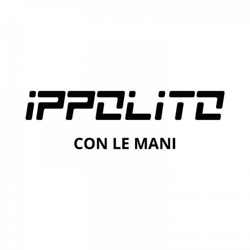 Con le mani by Ippolito
