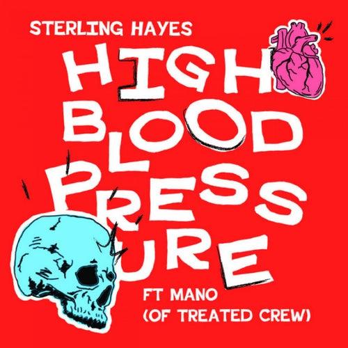High Blood Pressure (feat. Mano) von Sterling Hayes