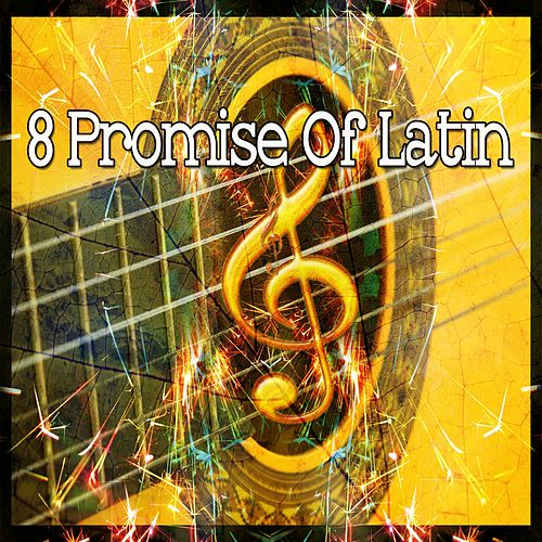 8 Promise of Latin by Instrumental