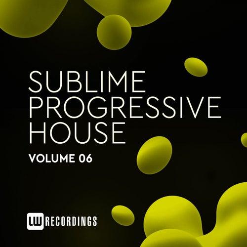 Sublime Progressive House, Vol. 06 de Various Artists