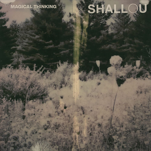 Magical Thinking (New Dawn Edit) by Shallou