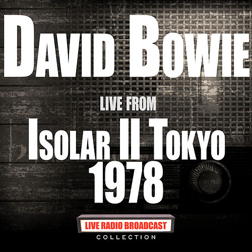 Live From Isolar II Tokyo 1978 (Live) de David Bowie