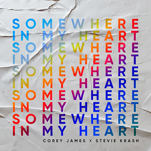 Somewhere In My Heart by Corey James