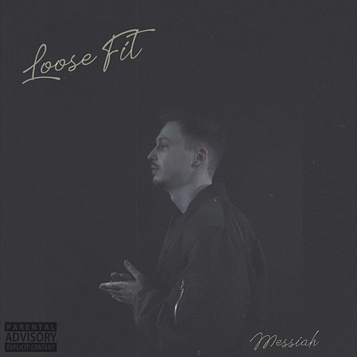 Loose Fit de Messiah
